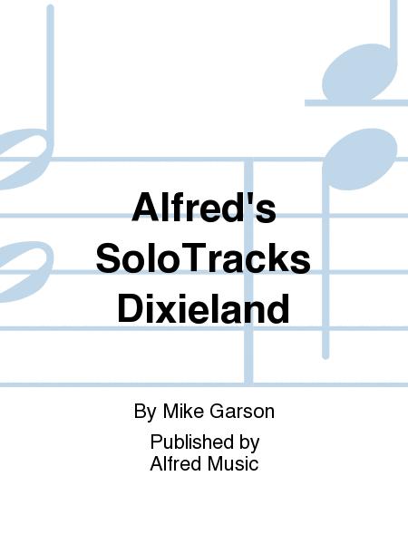 Alfred's SoloTracks Dixieland