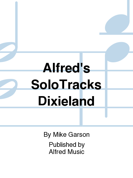 Alfred's SoloTracks Dixieland