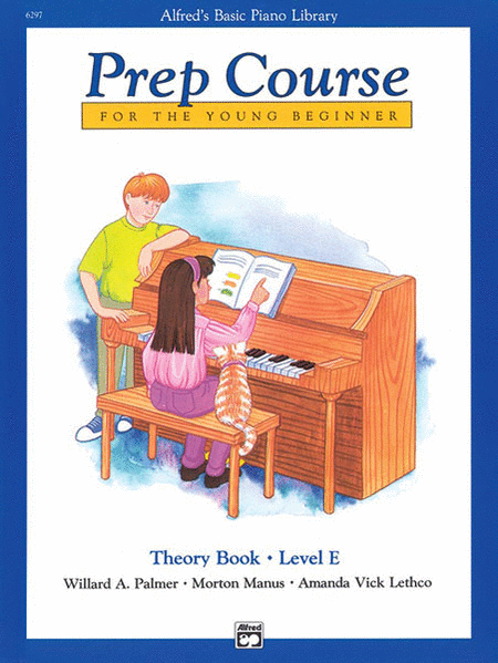 Alfred's Basic Piano Prep Course Theory, Book E