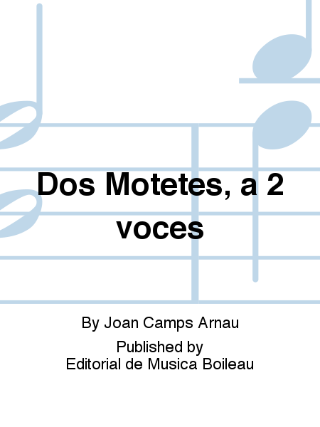Dos Motetes, a 2 voces