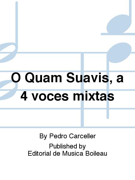 O Quam Suavis, a 4 voces mixtas