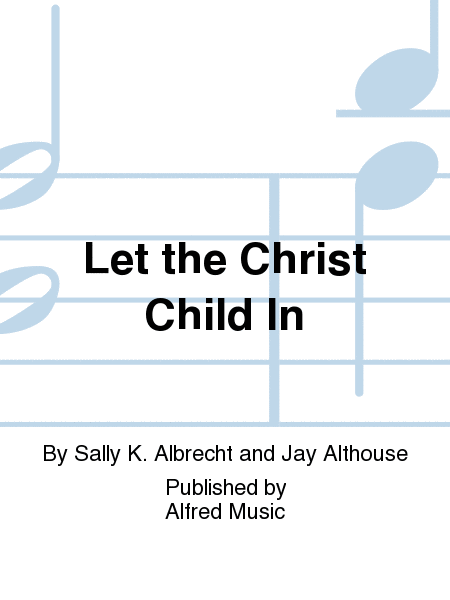 Let the Christ Child In