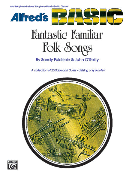 Fantastic Familiar Folk Songs