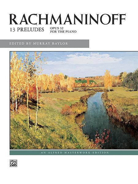 Rachmaninoff -- Preludes, Op. 32