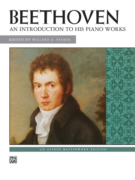 Beethoven - An Introduction To His Piano Works