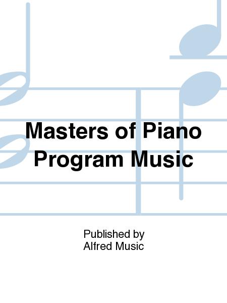 Masters of Piano Program Music