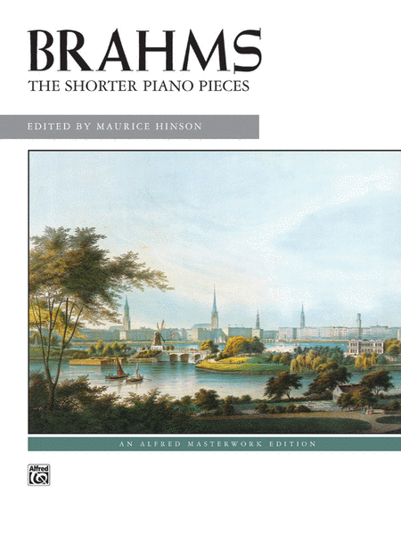 Brahms -- The Shorter Piano Pieces