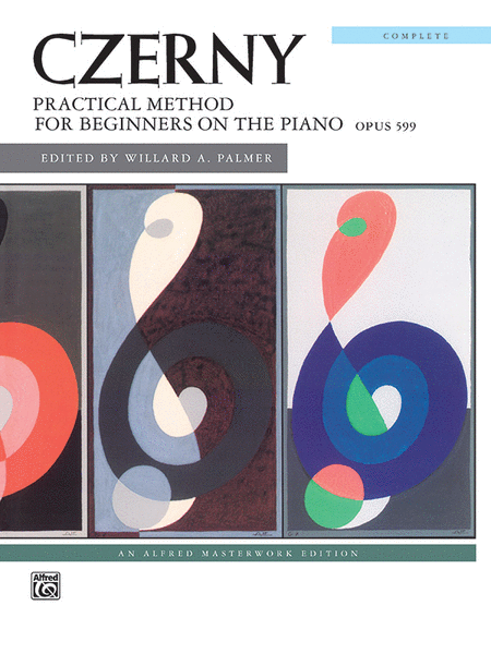 Czerny -- Practical Method, Op. 599 (Complete)