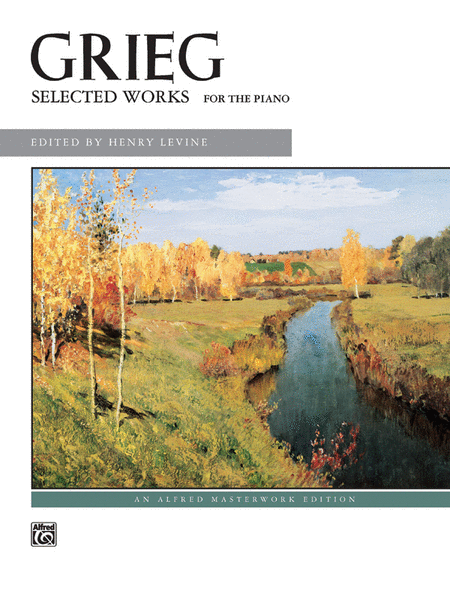 Grieg -- Selected Works for the Piano