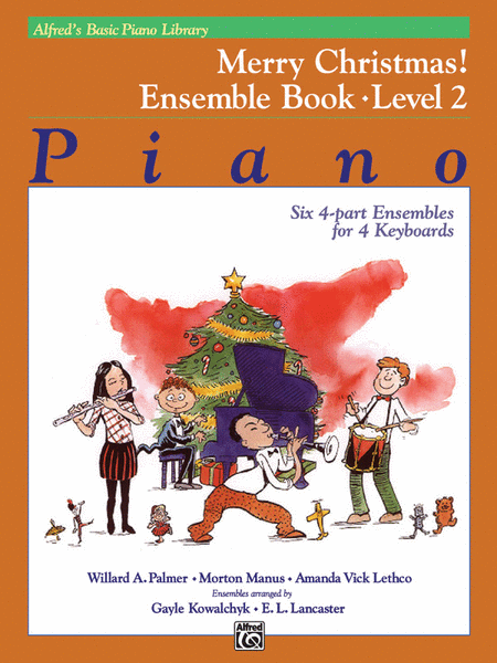Alfred's Basic Piano Course - Merry Christmas! Ensemble, Book 2