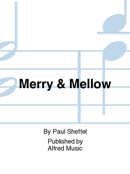 Merry & Mellow