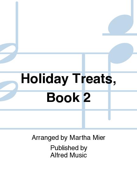 Holiday Treats, Book 2