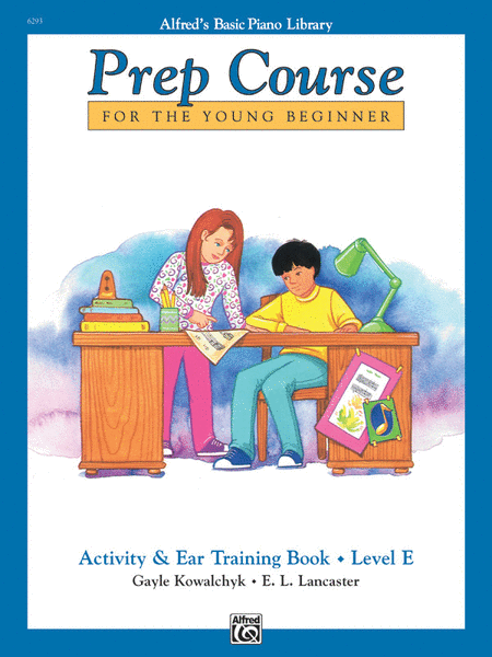 Alfred's Basic Piano Prep Course Activity & Ear Training, Book E
