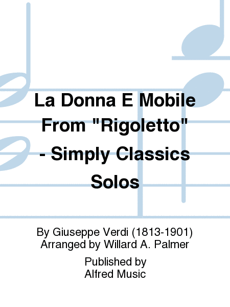 La Donna E Mobile From