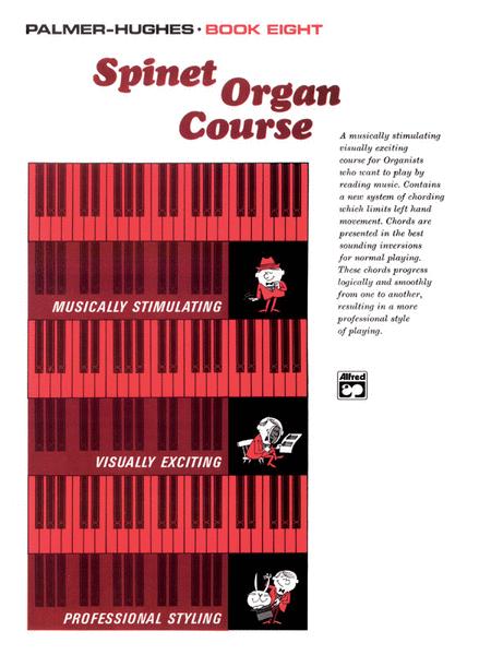 Palmer-Hughes Spinet Organ Course, Book 8