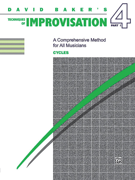 Techniques of Improvisation - Volume 4, Part 1 (Cycles)