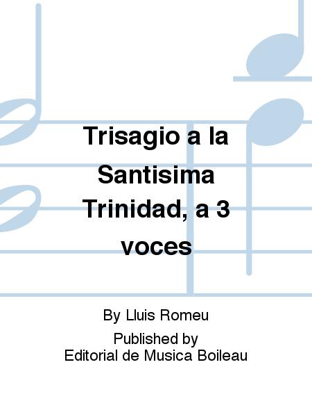 Trisagio a la Santisima Trinidad, a 3 voces