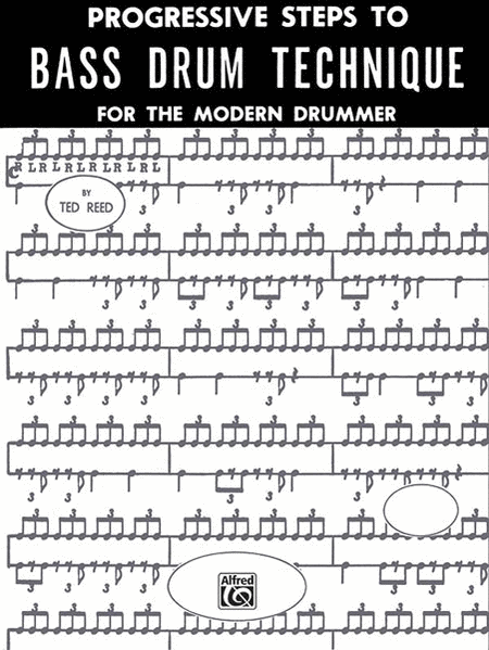 Progressive Steps to Bass Drum Technique for the Modern Drummer