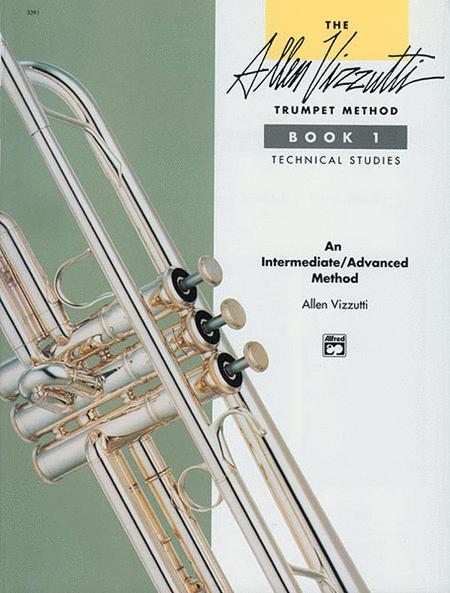 The Allen Vizzutti Trumpet Method - Book 1 (Technical Studies)