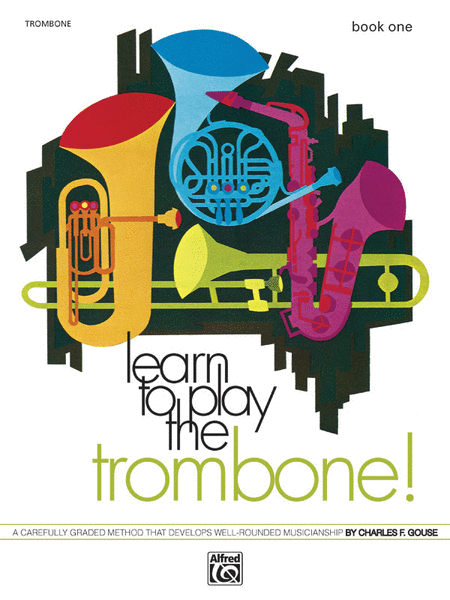 Learn to Play Trombone, Book 1