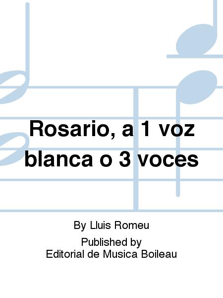 Rosario, a 1 voz blanca o 3 voces