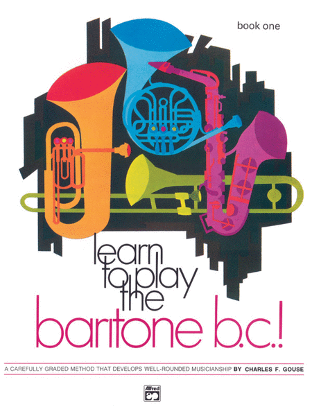 Learn to Play Baritone B.C., Book 1