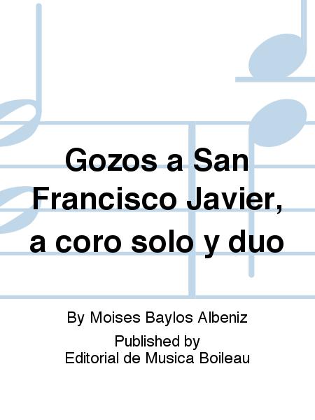 Gozos a San Francisco Javier, a coro solo y duo