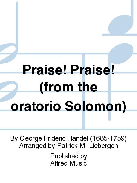 Praise! Praise! (from the oratorio Solomon)