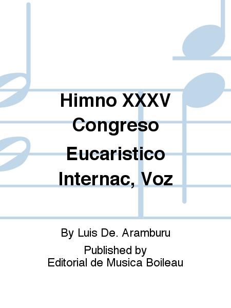 Himno XXXV Congreso Eucaristico Internac, Voz