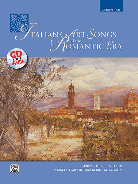 Italian Art Songs Of The Romantic Era - Book And Compact Disc (Medium High)
