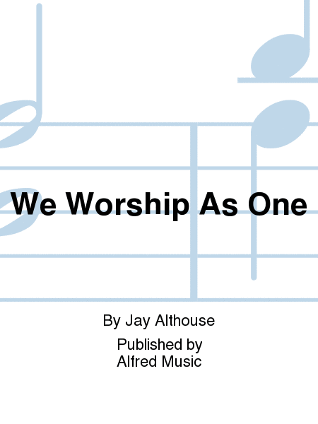 We Worship As One