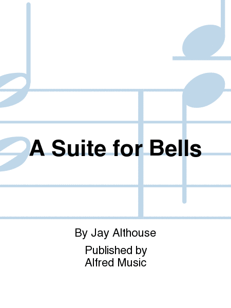 A Suite for Bells