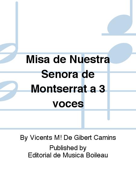 Misa de Nuestra Senora de Montserrat a 3 voces