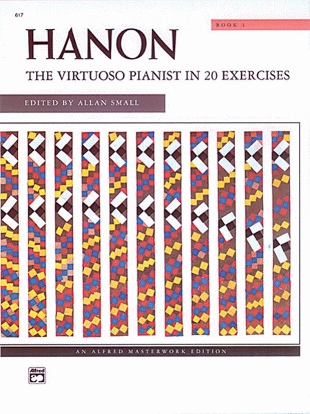 Hanon -- The Virtuoso Pianist in 20 Exercises, Book 1