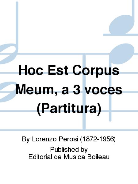 Hoc Est Corpus Meum, a 3 voces (Partitura)