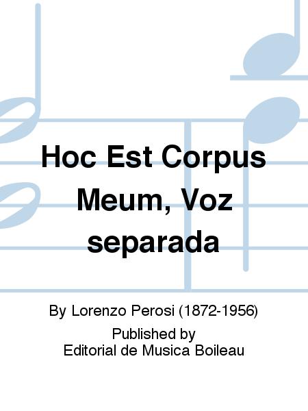 Hoc Est Corpus Meum, Voz separada