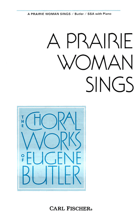 A Prairie Woman Sings