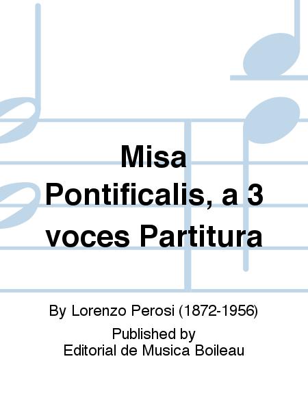 Misa Pontificalis, a 3 voces Partitura