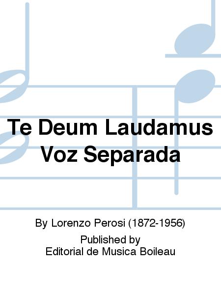 Te Deum Laudamus Voz Separada