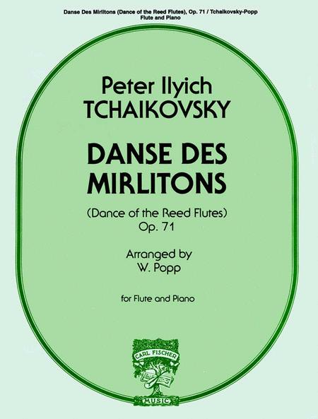 Danse Des Mirlitons ((Dance of the Reed Flutes) Op.71)