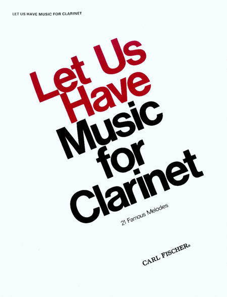 Let Us Have Music for Clarinet