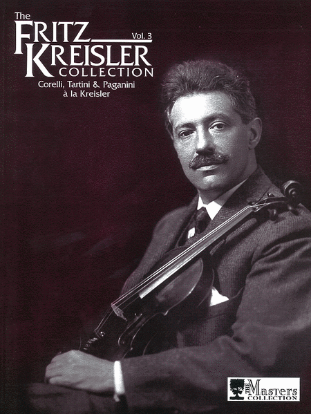 Fritz Kreisler Collection, Volume 3