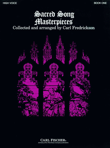 Sacred Song Masterpieces, Bk. 1-High Voice