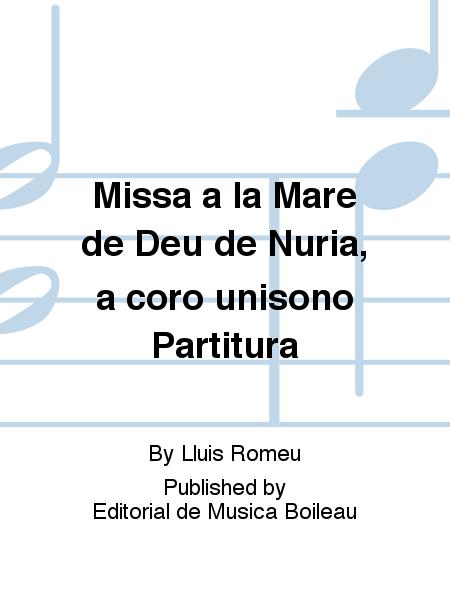 Missa a la Mare de Deu de Nuria, a coro unisono Partitura