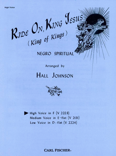 Ride On, King Jesus (King of Kings)-High Voice in F