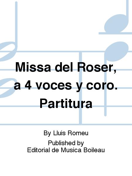 Missa del Roser, a 4 voces y coro. Partitura