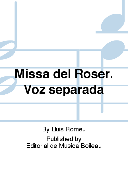 Missa del Roser. Voz separada