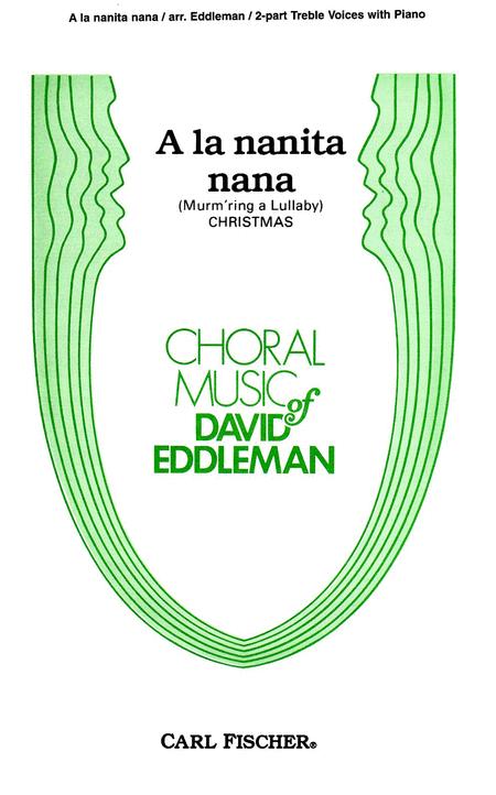 A La Nanita Nana (Murm'ring a Lullaby)