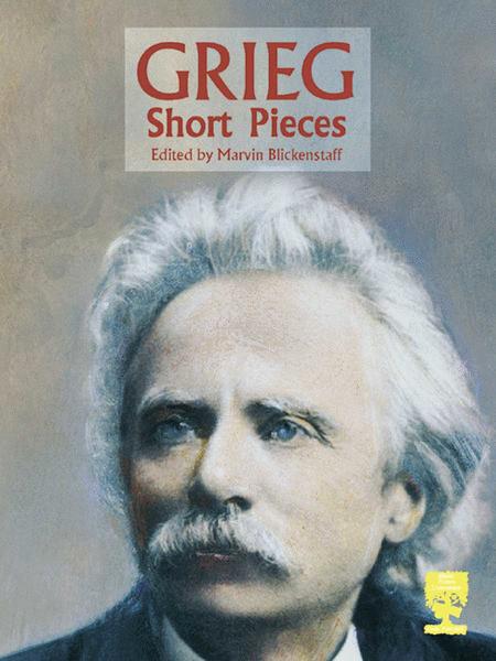 Grieg - Short Pieces