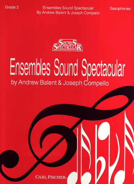 Ensembles Sound Spectacular